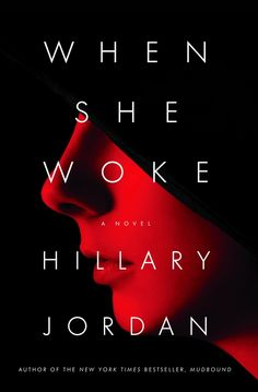 When She Woke by Hillary Jordan, a haunting re-imagining of The Scarlet Letter. #FridayReads