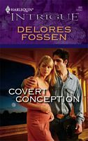Covert Conception by Delores Fossen - FictionDB