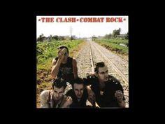 ... Combat Rock (1982, full album) ... the Clash