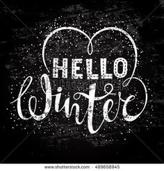 Hello winter text lettering with heart element. Seasonal shopping concept to design banners, price or label. Stylized drawing chalk on blackboard. Isolated vector illustration.