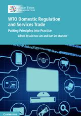 """Trachtman, Joel P. """"Mutual Recognition of Services Regulation at the WTO."""" In WTO Domestic Regulation and Services Trade: Putting Principles into Practice, edited by Aik Hoe Lim and Bart De Meester, New York: Cambridge University Press. University Of Melbourne, Cambridge University, Market Environment, Information And Communications Technology, Book Summaries, Case Study, New Books, Saving Money, This Book"""