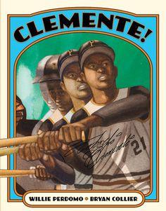 Clemente! - câștigătorul anului 2011 Clasele primare Autor: Willie Perdomo Ilustrator: Bryan Collier