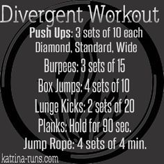 The Divergent Workout