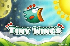 Tiny Wings (http://itunes.apple.com/it/app/tiny-wings/id417817520?mt=8)