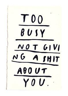 Image result for quotes for not giving a damn