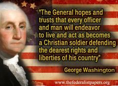 George Washington our founding Father who built the United States upon Christianity