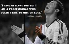 Cristiano Ronaldo Quotes Sayings Ronaldo Motivational Lines Ronaldo Quotes on goals football worldcup champions league love life education money training Quotes By Famous People, People Quotes, Famous Quotes, Top Quotes, Best Quotes, Life Quotes, Success Quotes, Funny Quotes, Motivational Lines