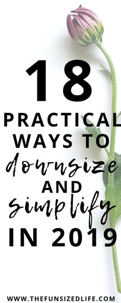 These practical ways to downsize and simplify into the new year are guaranteed to help you simplify and have a better new year! #simplify #downsize #downsizeandsimplify #minimalist #minimalism #newyear