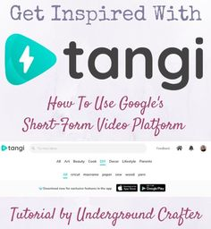 #ad Get inspired with #Tangi, Google's short-form video app where you can try new things! Underground Crafter answers your 6 most asked questions about Tangi and shares 4 tips for using Tangi to find inspiration for your next crafts project! #undergroundcrafter #crafts #diy