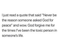 Something to think about, are you being the positive person in someone's life? Or the negative? Bible Verses Quotes, Jesus Quotes, Faith Quotes, True Quotes, Scriptures, Forgive Me Quotes, Godly Relationship Quotes, Quotes About God, Quotes To Live By