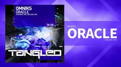Omniks - Oracle (Melodic Mix) [Tech / Trance]
