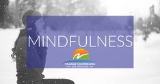 Mindfulness: This means being aware of your own experience, exactly as it is unfolding without judging it or needing to respond to it. Find out about mindfulness by visiting our website.