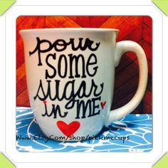 Pour some sugar in me  def leppard coffee mug funny by PickMeCups, $18.00