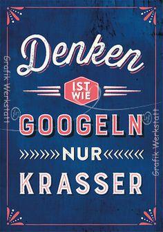 Denken ist wie googeln, nur krasser - Postkarte - Grafik Werkstatt Bielefeld                                                                                                                                                                                 Mehr