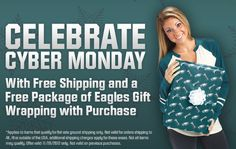 Celebrate Cyber Monday with Free Shipping and Free Eagles Gift Wrap With Purchase!