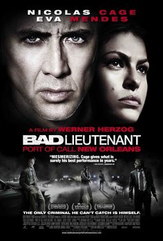 The Bad Lieutenant: Port of Call - New Orleans (2009)  Director:Werner Herzog