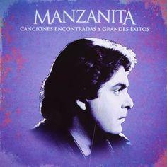 MANZANITA-CANCIONES ENCONTRADAS Y GRANDES EXITOS CD https://www.amazon.com/dp/B00CLBAVVO/ref=cm_sw_r_pi_dp_x_XfNhybHRTYE6T