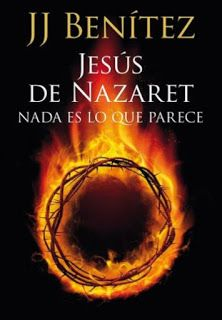 Descarga Libros Gratis Pdf: J. J. Benitez - Jesús De Nazaret. Nada Es Lo  Que P...