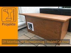DIY Katzenhaus mit Wärmedämmung / Insulated Cat House (with english subtitle) - YouTube