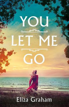 Today's the day ! You Let Me Go by @eliza_graham is published on 25 Mar 2021. Being written out of a will is one thing; where that leads is something else. Literary Fiction, Historical Fiction, Any Book, Love Book, Biology Lessons, Lake Union, Let Me Go, Latest Books, Got Books