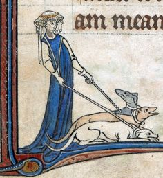 dog lady - medieval illuminated manuscript - Alphonso Psalter, London ca. from Discarding Images. Medieval Manuscript, Medieval Art, Illuminated Manuscript, Renaissance Art, Greyhound Kunst, Maleficarum, Medieval Paintings, Dog Lady, Dark Ages