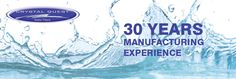 Crystal Quest 30 Years of Manufacturing Experience