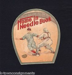 HOME IN NEEDLE BOOK ANTIQUE GRAPHIC ILLUSTRATED BASEBALL ADVERTISING NEEDLEBOOK