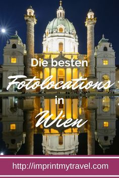 Die besten Fotolocations in Wien- unsere Geheimtipps We show you the best and most beautiful photo locations in Vienna! Great photo spots in Vienna for unforgettable travel photos! Places In Europe, Europe Destinations, Vienna Guide, Austria Travel, Vienna Austria, Future Travel, Photo Location, Northern Italy, Travel Around The World