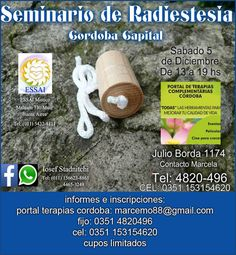 PORTAL TERAPIAS CORDOBA: SEMINARIO DE RADIESTESIA EN CORDOBA CAPITAL, 5 DIC...