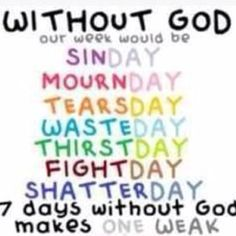week days without God
