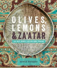 Olives, Lemon & Za'atar: The Best Middle Eastern Home Cooking by Rawia Bishara, http://www.amazon.co.uk/dp/0857832301/ref=cm_sw_r_pi_dp_mmaRtb1KN2SD2
