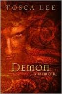Demon: A Memoir by Tosca Lee