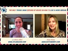 Overcoming Challenges When Living Abroad with expat expert Katya Barry via Atlas Sliced