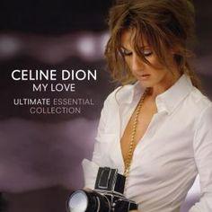 "Celine Dion ""My Love"""