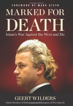 Marked for Death: Islam's War Against the West and Me [Hardcover] [2012] (Author) Geert Wilders: Amazon.com: Books