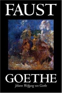 The tragedy of Faust / by J.W. von Goethe