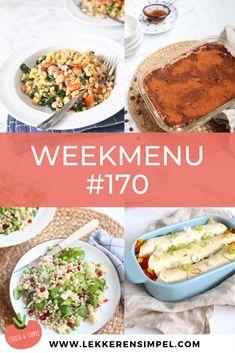 Lekker en Simpel weekmenu #170 - Lekker en Simpel Healthy Recipes, Healthy Foods, Meal Prep, Food And Drink, Mexican, Lunch, Meals, Diners, Cooking