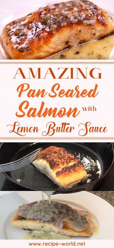Recipe World Amazing Pan Seared Salmon With Lemon Butter Sauce - Recipe World Salmon is widely used in a variety of cuisines. It can be eaten raw as a sashimi. It can be baked, fried, grilled, smoked, and seared. Seared Salmon Recipes, Pan Fried Salmon, Pan Seared Salmon, Seared Fish, Grilled Salmon, Baked Salmon, Butter Salmon, Lemon Butter Sauce, Salmon Sauce