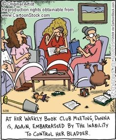 At her weekly book club meeting, Donna is, again, embarassed by the inability to control her bladder.