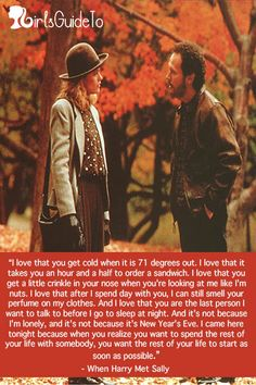 When Harry Met Sally :) one of my fav quotes in a love movie. Movies Showing, Movies And Tv Shows, Great Quotes, Inspirational Quotes, When Harry Met Sally, Favorite Movie Quotes, Movie Lines, Book Tv, Romantic Movies