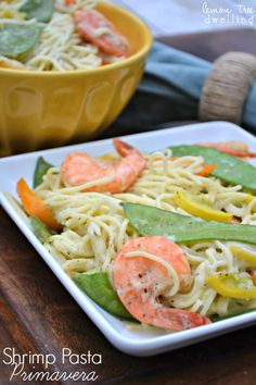 Shrimp Pasta Primavera via lemontreedwelling.com