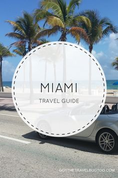Miami Travel Guide