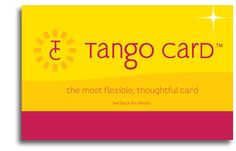 Meet the most flexible and thoughtful gift card:  Tango Card