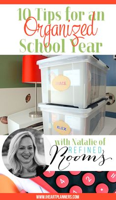 Ten tips for an organized school year - Guest post from Natalie of Refined Rooms - iheartplanners.com