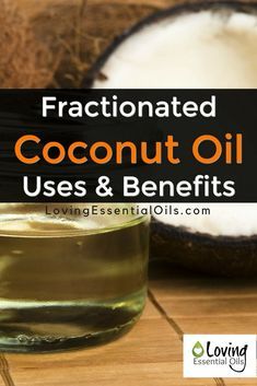"Fractionated Coconut Oil Uses & Benefits | How To Use with Essential Oils | What ""Hot"" Oils Must Be Diluted 