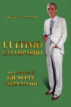 L'ultimo gattopardo: Ritratto di Goffredo Lombardo (2010)