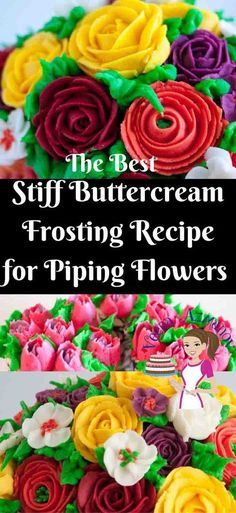 The Best Stiff Buttercream Recipe for Piping Flowers - Crusting Buttercream Reci. The Best Stiff Buttercream Recipe for Piping Flowers – Crusting Buttercream Recipe – Veena Azma Stiff Buttercream Frosting Recipe, Piping Frosting, Cake Icing, Frosting Recipes, Cupcake Cakes, Buttercream Decorating, Cake Decorating Icing, Buttercream Recipe For Russian Tips, Cake Decorating Techniques