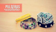 Haz brazaletes con materiales reciclados!
