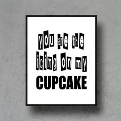 You are the icing on my #cupcake