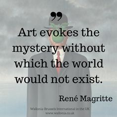 Quote - René Magritte - Belgian surrealist artist from Wallonia